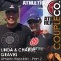 Artwork for Sweat Equity Entrepreneurs: Linda & Charlie Graves Of Athletic Republic, Part 2