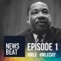 Artwork for News Beat: MLK, Jr. - Unfinished Business