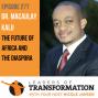 Artwork for Dr. Macaulay Kalu: The Future Of Africa and The Diaspora