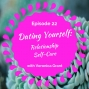Artwork for Dating  Yourself: Relationship Self-Care with Veronica Grant