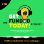 Artwork for Episode 0018 | Platform: Kickstarter versus Indiegogo