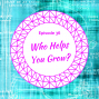 Artwork for Who Helps You Grow?