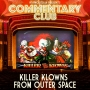 Artwork for COMMENTARY CLUB 002 - Killer Klowns from Outer Space