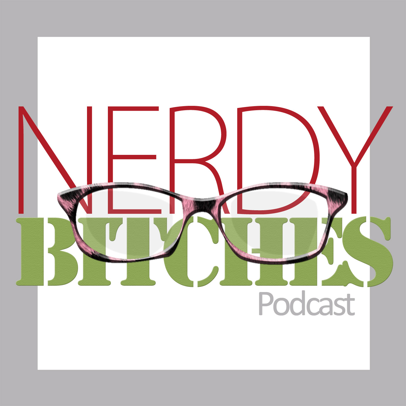 The Nerdy Bitches Podcast show art