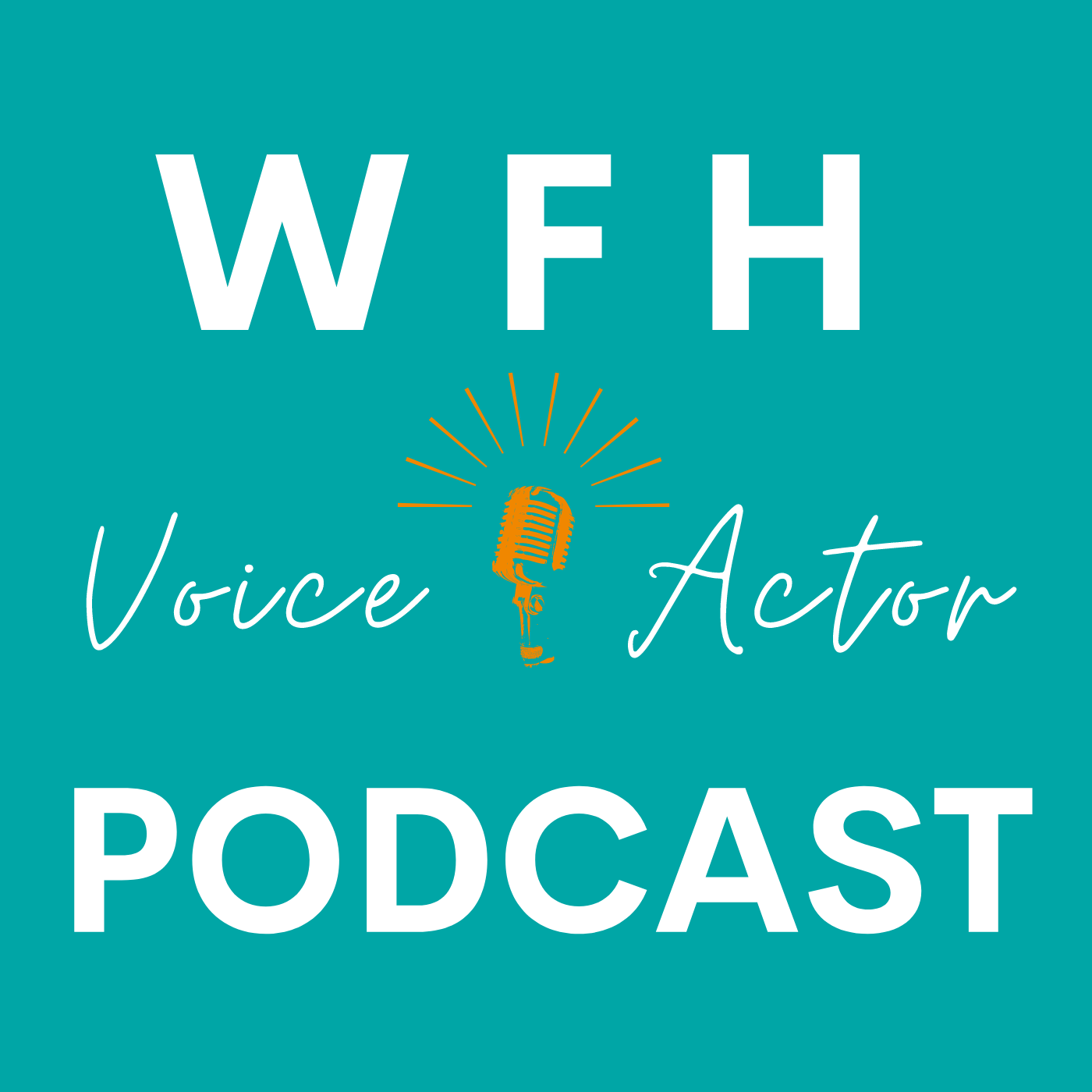 The Work From Home Voice Actor Podcast show art