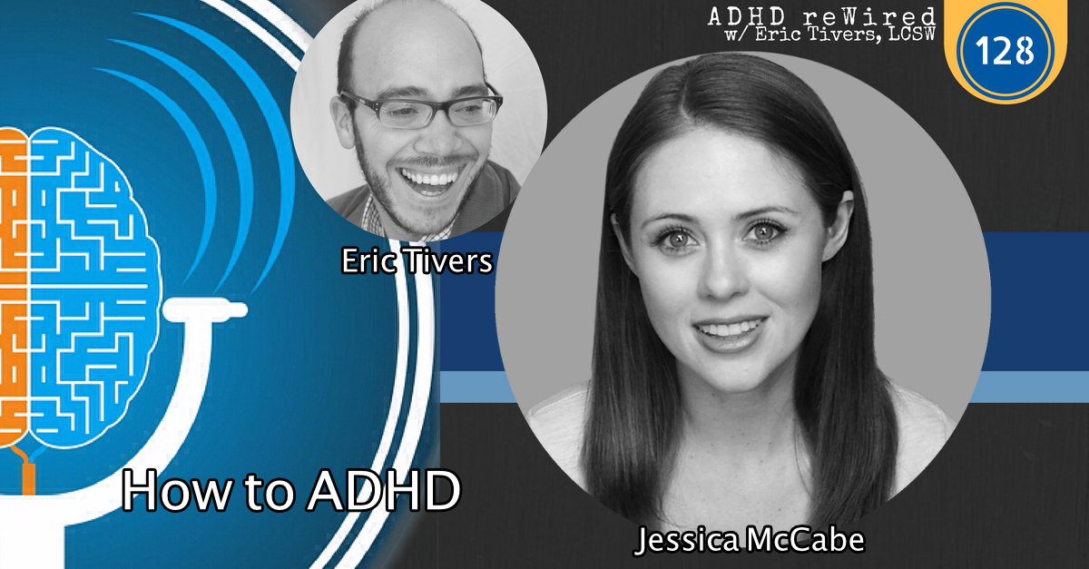 128 | How to ADHD with Jessica McCabe