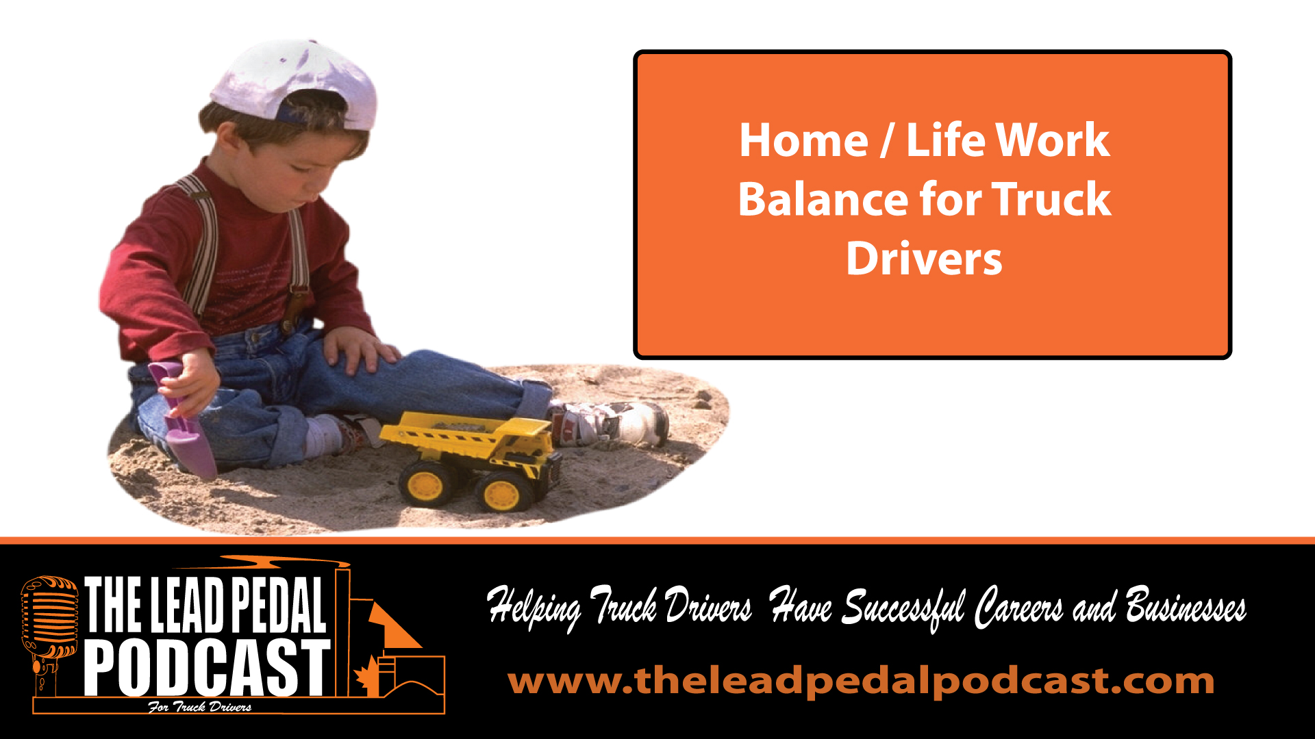 Creating a Work / Life Balance for Truck Drivers