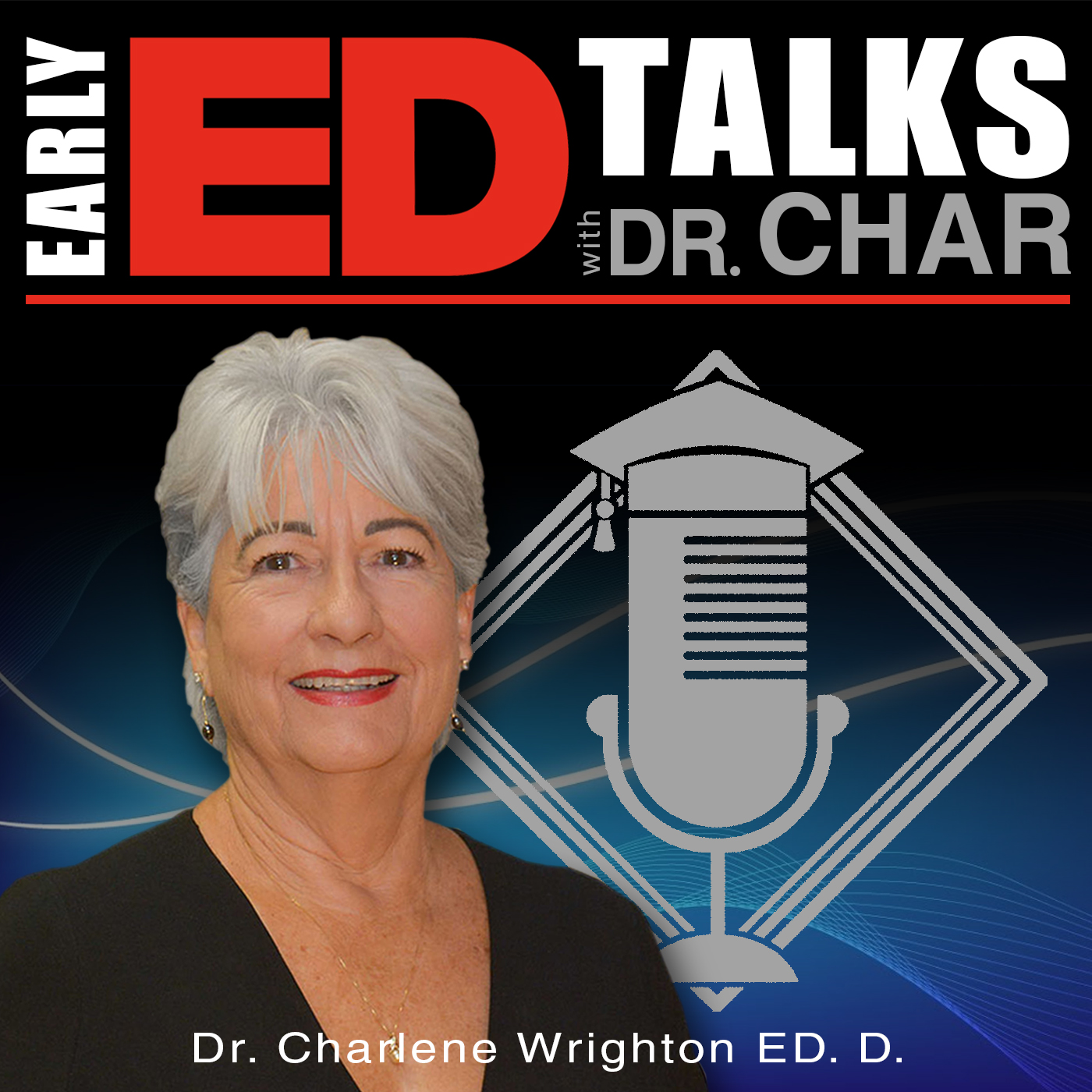 Early Ed. Talks with Dr. Char show art