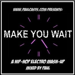 Make You Wait
