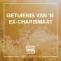 Artwork for Die getuienis van 'n ex-charismaat: Verlossing van myself