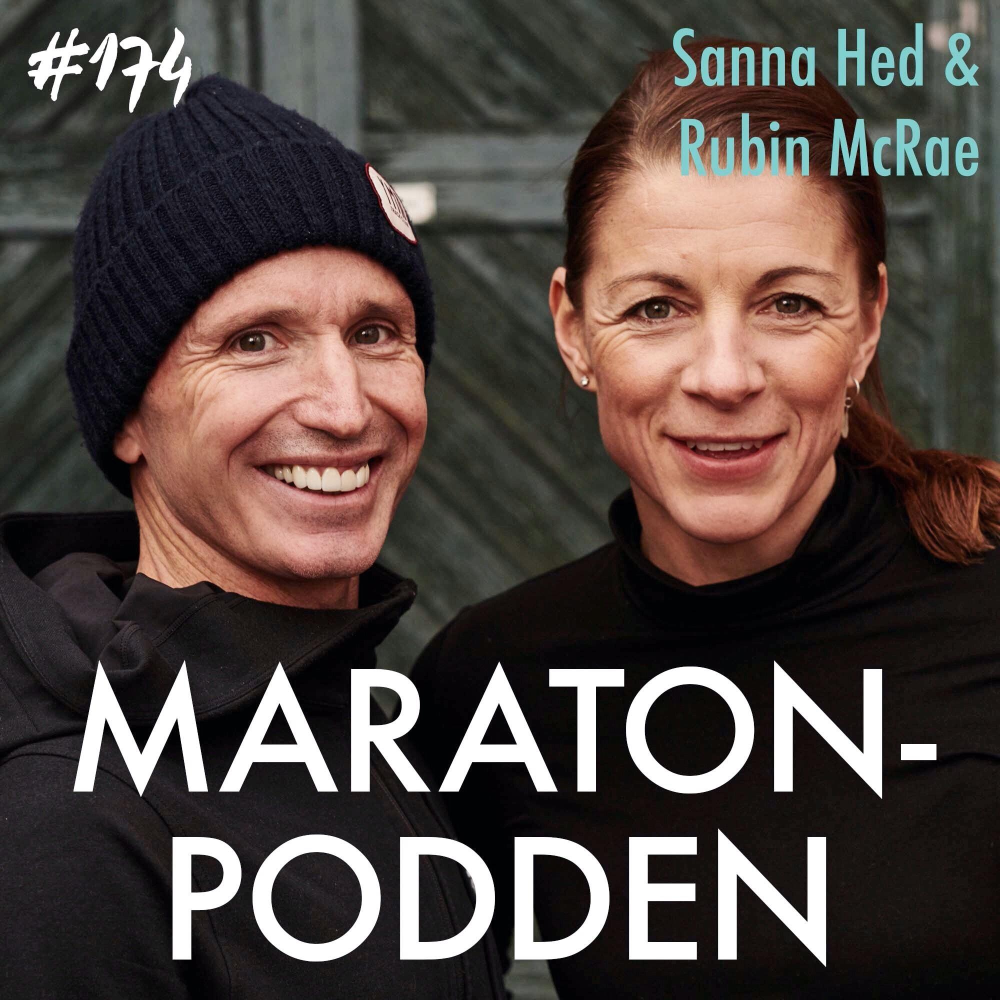 #174: Sanna Hed & Rubin McRae, så tar du din löpning till nästa nivå