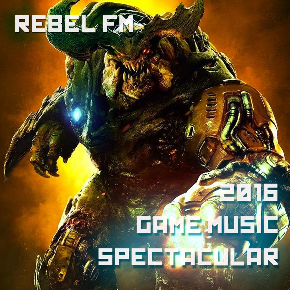 Rebel FM: The Rebel FM 2016 Game Music Spectacular