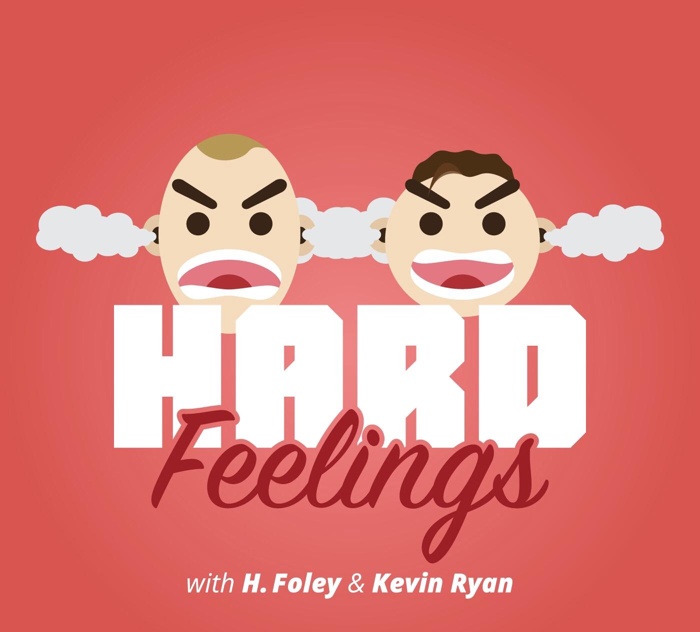 Hard Feelings: A Comedy Podcast show art