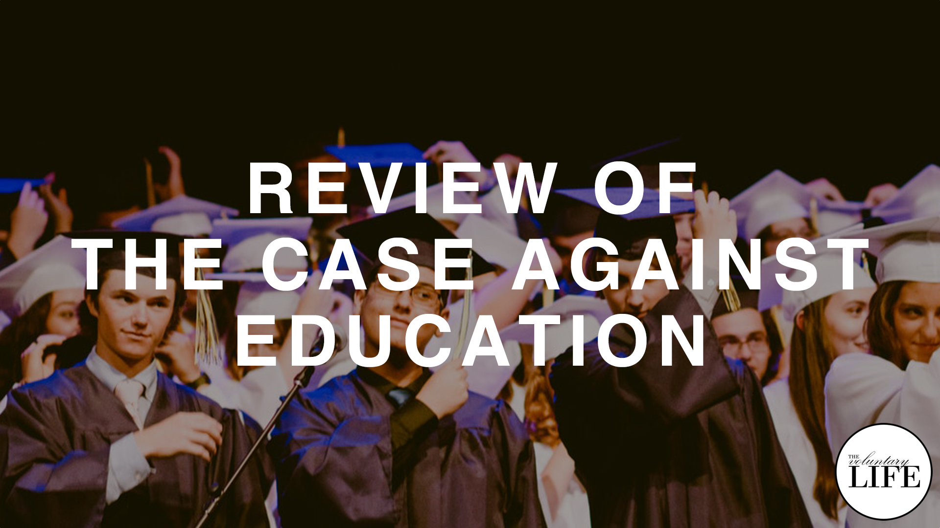 340 Review of The Case Against Education