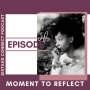 Artwork for Episode #30: Sistahs Connect Moment To Reflect - Bettina Peets Tell Us What She's Celebrating