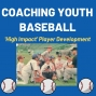 Artwork for CYB 007: Coaches Role Coaching Baseball Games