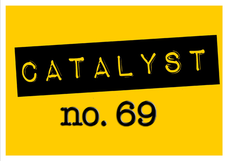 Catalyst no. 69