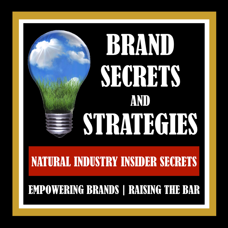 BRAND SECRETS AND STRATEGIES:  Empowering Brands | Raising The Bar show art