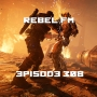 Artwork for Rebel FM Episode 308 - 09/23/2016