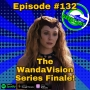 Artwork for Ep #132: The WandaVision Series Finale!