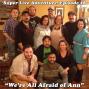 Artwork for Ep. 28: We're All Afraid of Ann