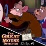 "Artwork for ""The Great Mouse Detective"" [S2: Episode 09]"