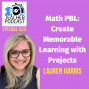Artwork for Math Class PBL: Create Memorable Learning with Projects