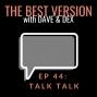 Artwork for Ep 44: Talk Talk