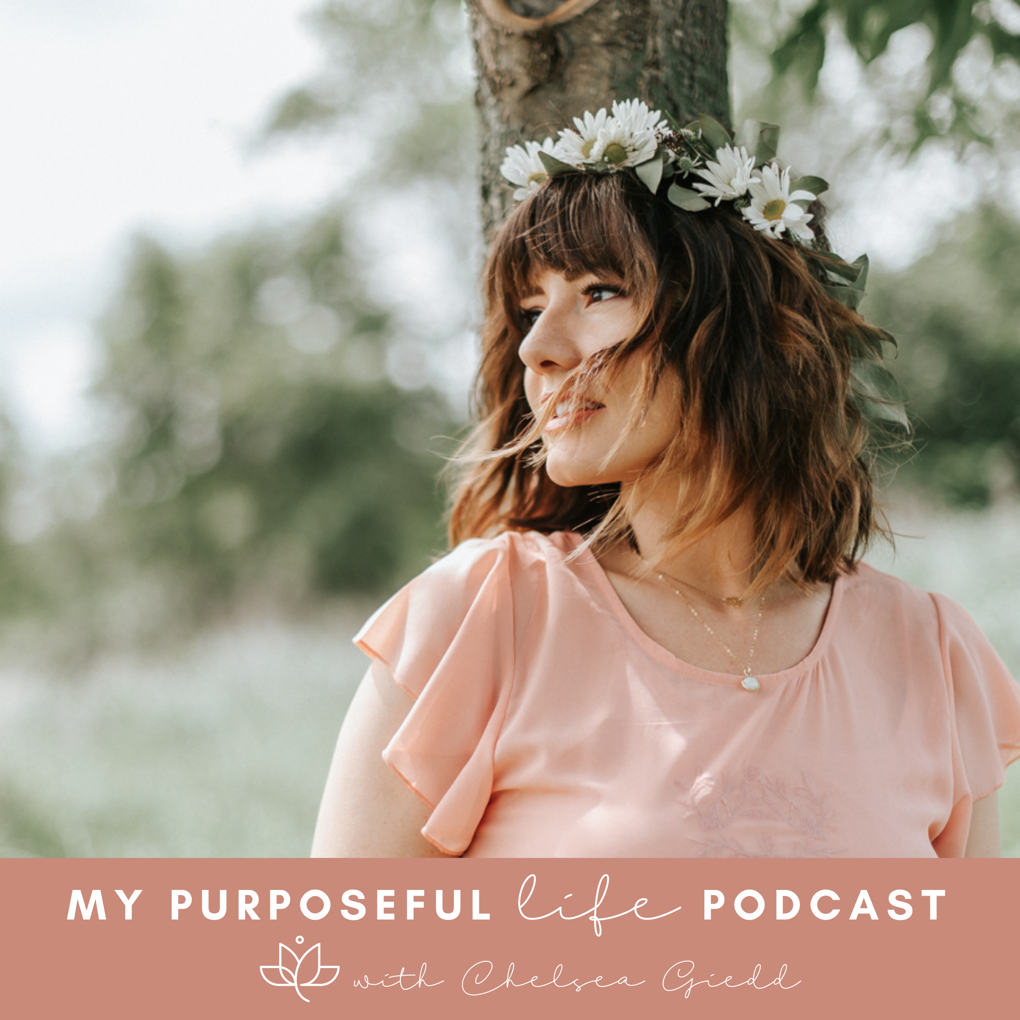 My Purposeful Life Podcast show art