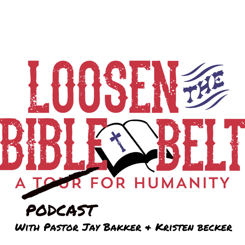 Loosen The Bible Belt show art