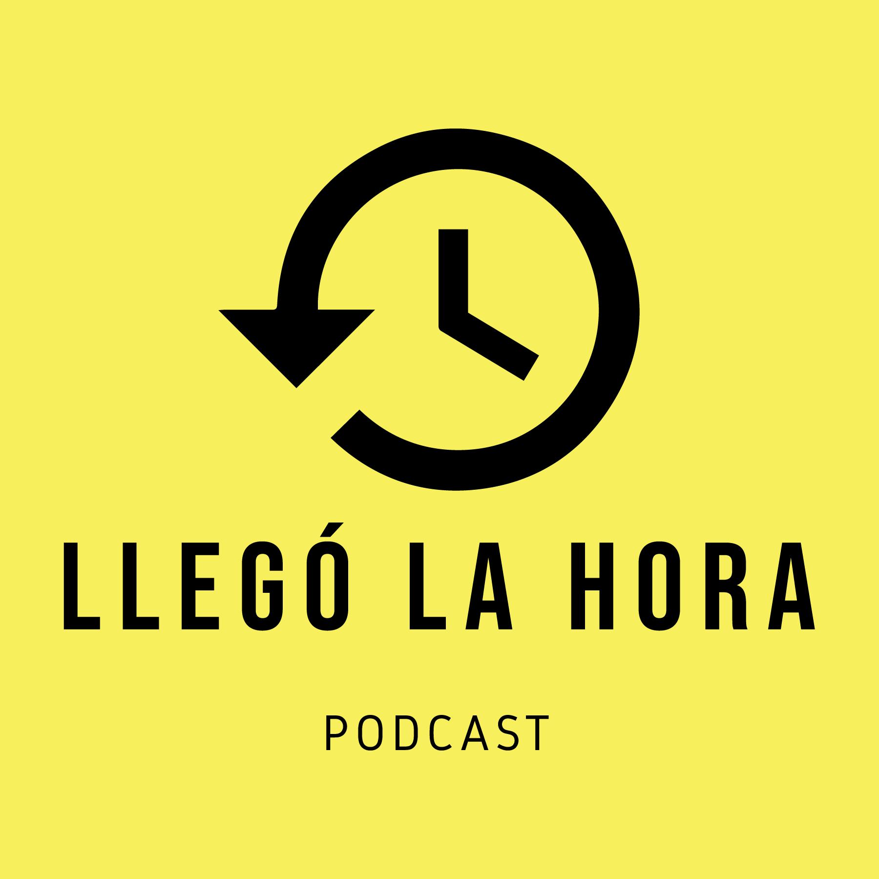 Llegó la Hora Podcast show art