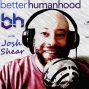 Artwork for Josh: The Podcast, Episode 4: On running, neighborhood improvement and Trump's army of bullies
