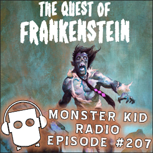 Monster Kid Radio #207 - Frank Schildiner's Quest for Frankenstein