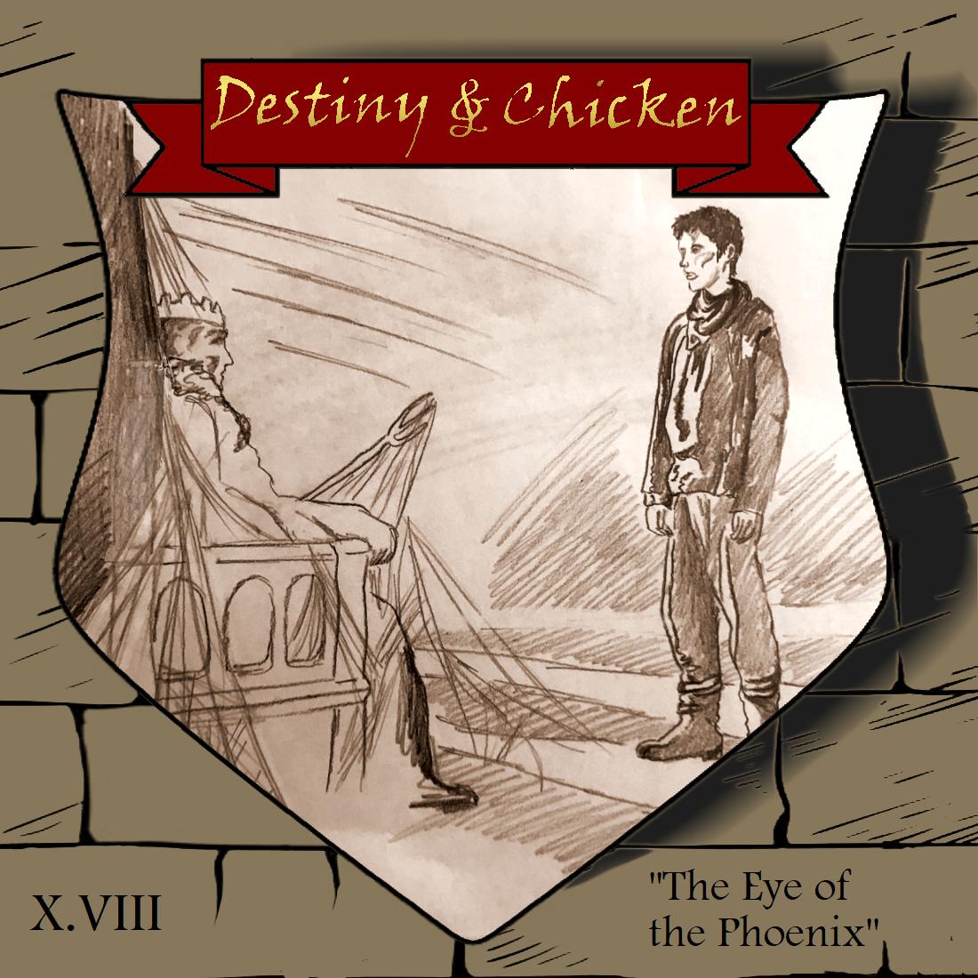 Episode III.VIII - The Eye of the Phoenix