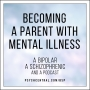 Artwork for Becoming a Parent with Mental Illness