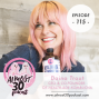 Artwork for Ep. 115 - Follow Your Gut: Turning $600 into a Multi-Million Dollar Brand - with Daina Trout, CEO & Co-Founder of Health-Ade Kombucha