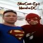 """Artwork for SiberCast - Ep2 - """"Marvel vs DC with Spencer Voykin"""""""