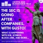 Artwork for The SEC is Going After Companies With Gusto! What is happening with Kik, ICOBox, Block.one, and More.. #78