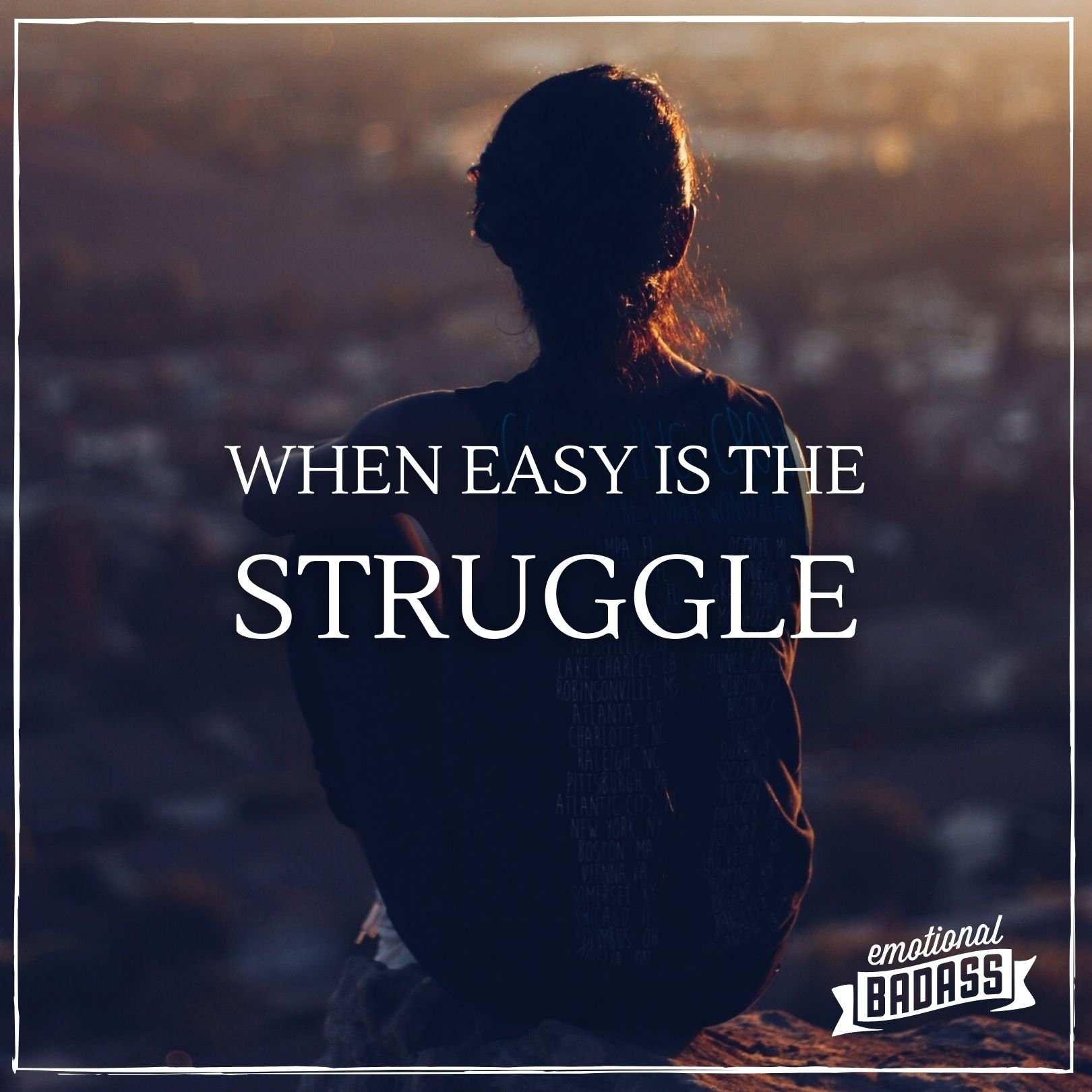 When Easy is the Struggle