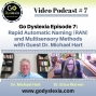 Artwork for Go Dyslexia Episode 7: Rapid Automatic Naming and Multisensory Methods with Guest Dr. Michael Hart and Host Dr. Erica Warren