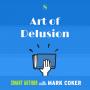 Artwork for Art of Delusion  (E8)