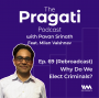 Artwork for Ep. 69: (Rebroadcast): Why do We Elect Criminals?
