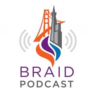 Braid Podcast
