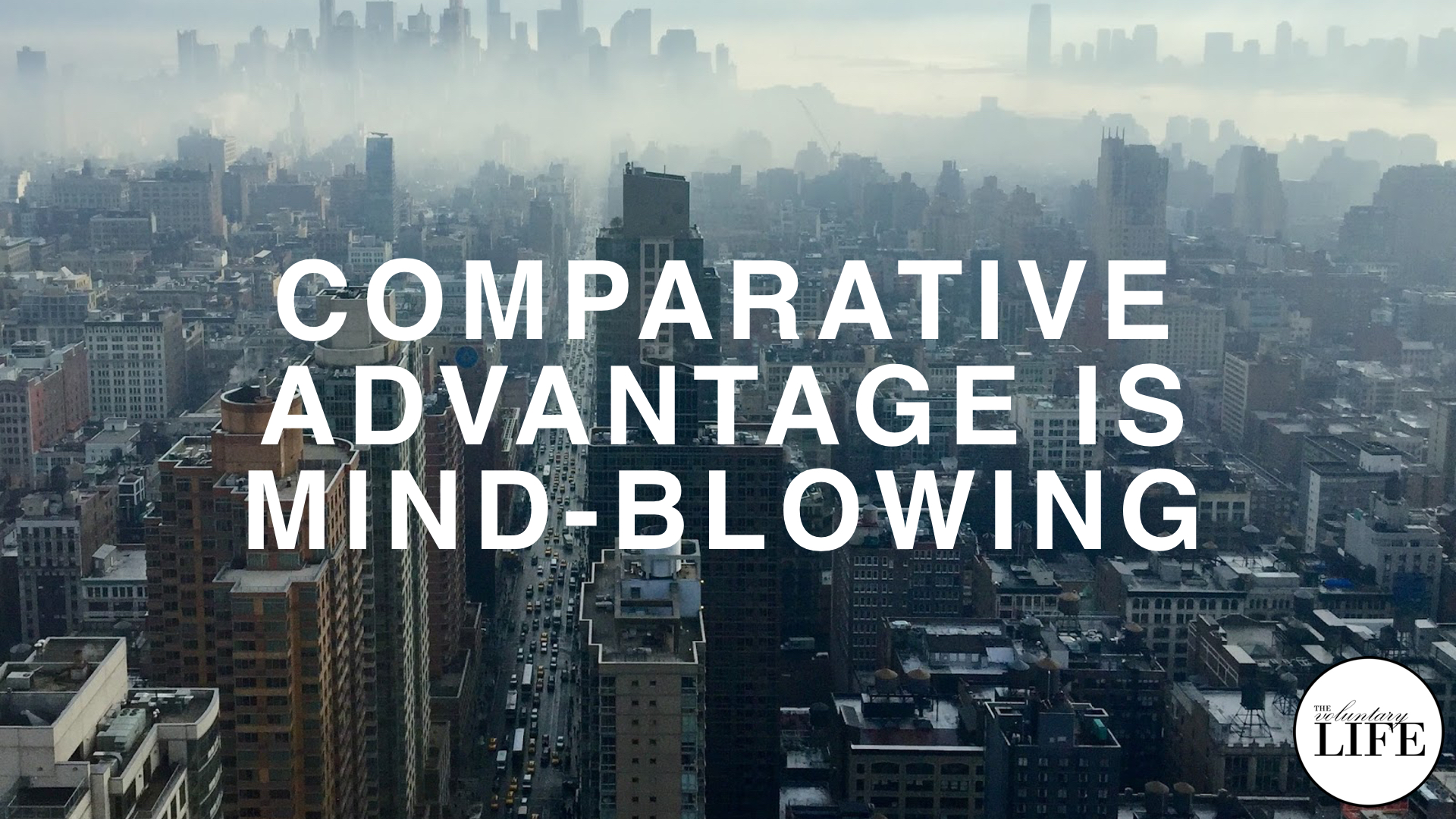 225 Comparative Advantage Is Mind-blowing