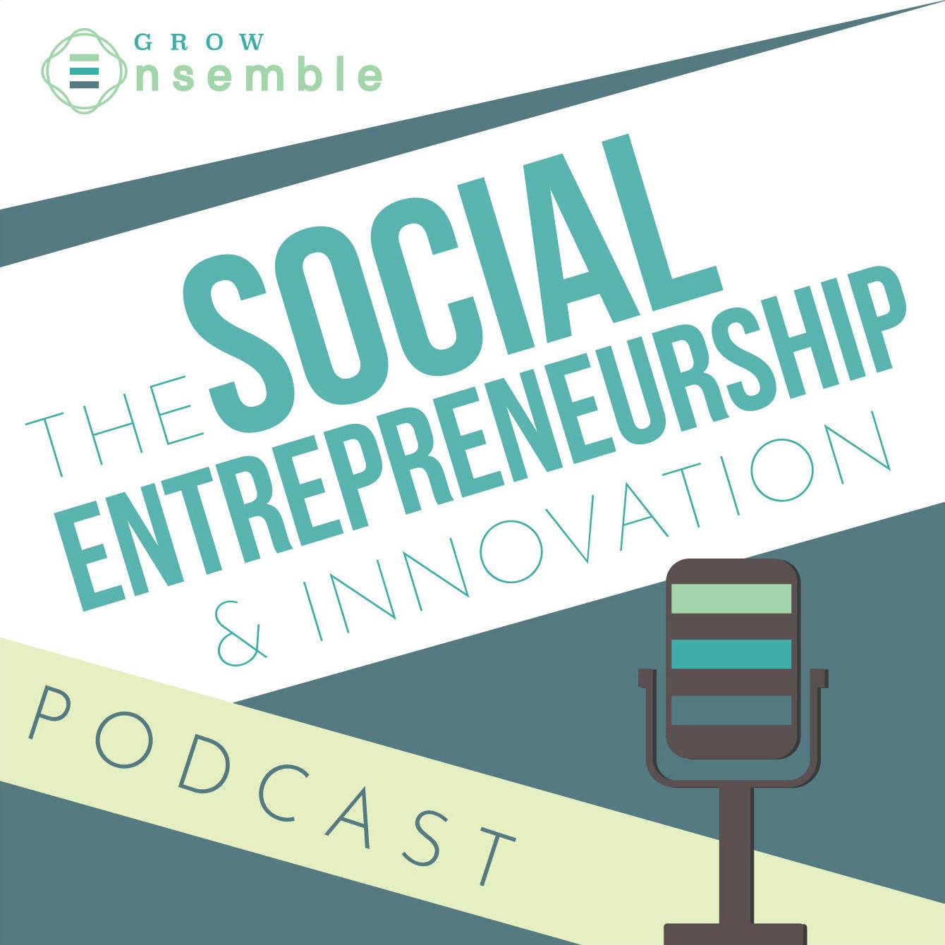 The Social Entrepreneurship & Innovation Podcast show art