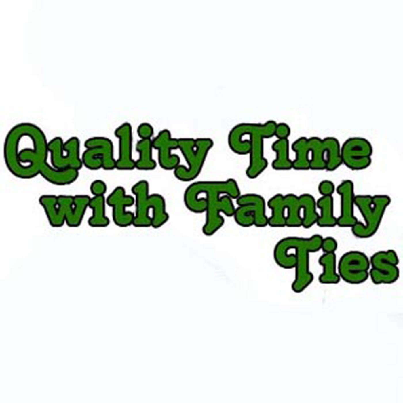 Artwork for Quality Time with Family Ties-S1E1