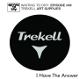 "Artwork for #49 Trekell Art Supplies ""I Have The Answer"""
