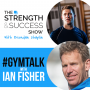 Artwork for #009: The Strength and Success Show: #GYMTALK Episode 1 with Brendan and Fish