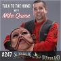 Artwork for 247: Talk to the Hand with Puppeteer Mike Quinn