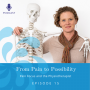 Artwork for Pain Focus and the Physiotherapist | Ep #15
